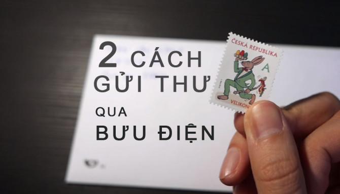 VIDEO___Hướng dẫn 2 cách gửi thư qua bưu điện ČESKÁ POŠTA