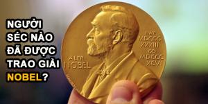Những người Séc nào đã được trao giải NOBEL?