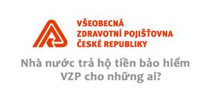 Bạn đã tham gia bảo hiểm y tế công cộng VZP?