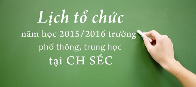 Lịch tổ chức năm học 2015-2016 ở các trường phổ thông, trung học tại CH Séc.