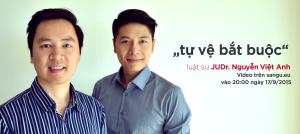 VIDEO___Tự vệ bắt buộc: Luật sư bào chữa-JUDr. Nguyễn Việt Anh (tập 3)