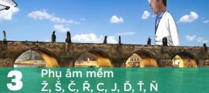 VIDEO___Giao tiếp bằng tiếng Séc (tập 3): Phụ âm mềm Ž, Š, Č, Ř, C, J, Ď, Ť, Ň.