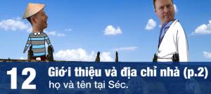 VIDEO___Giao tiếp bằng tiếng Séc (tập 12): Cách giới thiệu (p2)