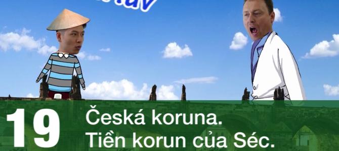 Giao tiếp bằng tiếng Séc (tập 19)
